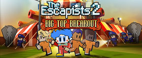 The Escapists 2 - Big Top Breakout