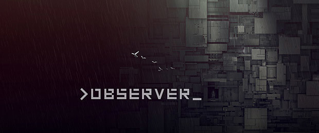 >observer_ Now Available, from the team behind Layers of Fear
