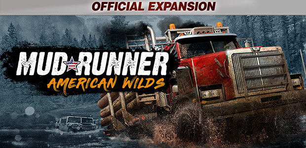 Spintires: MudRunner – American Wilds Expansion