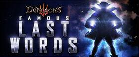 Dungeons 3: Famous Last Words DLC