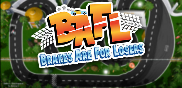 BAFL - Brakes Are For Losers - Cover / Packshot