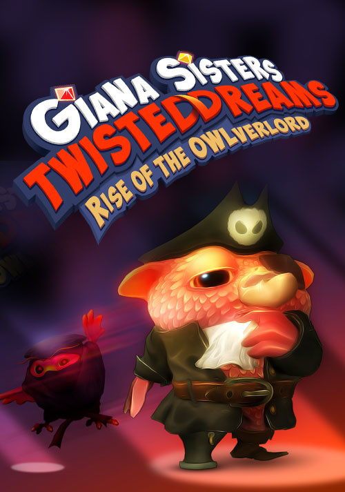 Giana Sisters: Twisted Dreams - Rise of the Owlverlord - Cover / Packshot