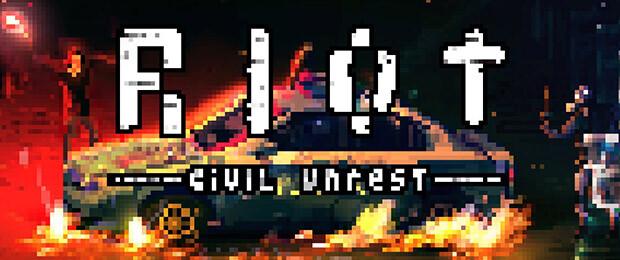 RIOT Civil Unrest : accès anticipé le 06/12 - le jeu de simulation d'émeutes qui rallume la flamme