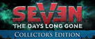 Seven: The Days Long Gone Collector's Edition