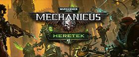 Warhammer 40,000: Mechanicus - Heretek