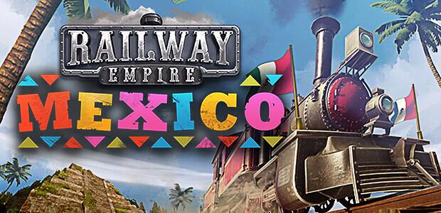 Railway Empire: Mexico