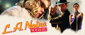 L.A. Noire : The VR Case Files