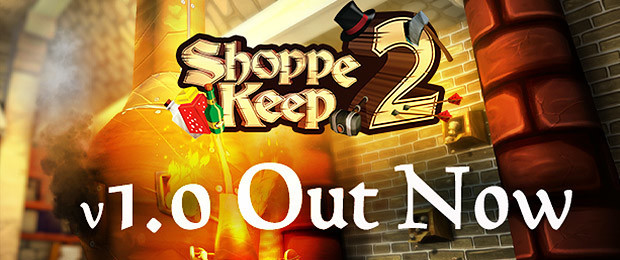 Shoppe Keep 2 Delayed Until 3rd May