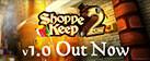 Shoppe Keep 2