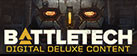 BATTLETECH - Digital Deluxe Content