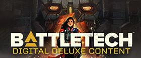 BATTLETECH - Digital Deluxe Content