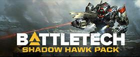 BATTLETECH Shadow Hawk Pack