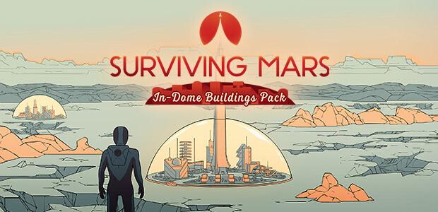 Surviving Mars: In-Dome Buildings Pack - Cover / Packshot