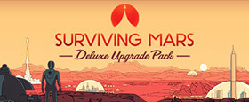 Surviving Mars: Deluxe Upgrade Pack