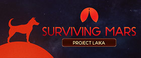 Surviving Mars: Project Laika