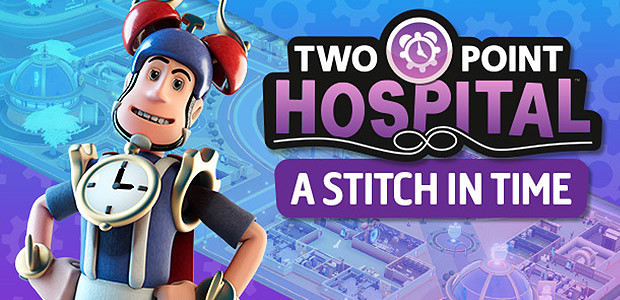 Two Point Hospital - A Stitch in Time