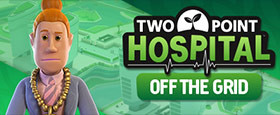 Two Point Hospital: Off the Grid