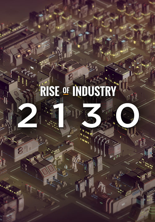 Rise of Industry: 2130 - Cover / Packshot