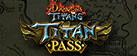 Dragons and Titans - Titan Pass
