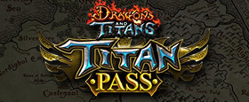 Dragons and Titans - Titan Pass