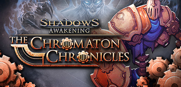Shadows: Awakening - The Chromaton Chronicles