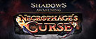Shadows: Awakening - Necrophage's Curse