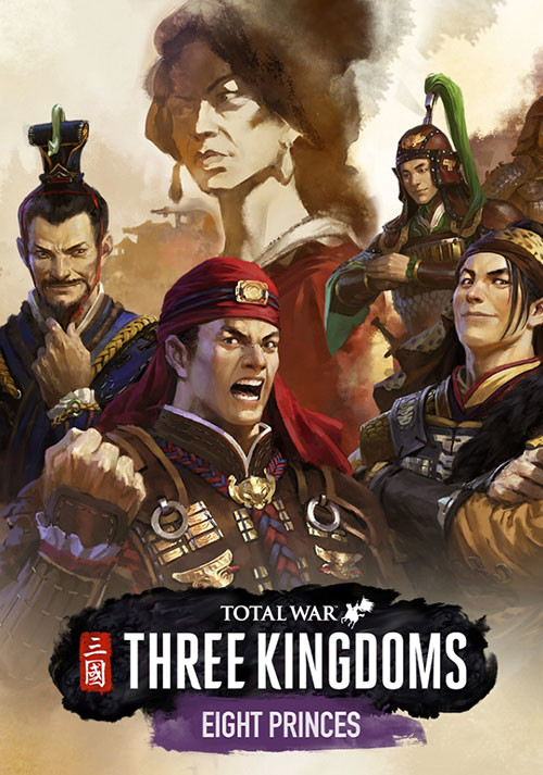 Total War: THREE KINGDOMS - Eight Princes - Cover