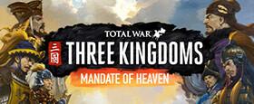 Total War: THREE KINGDOMS - Mandate of Heaven