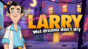 Leisure Suit Larry - Wet Dreams Don't Dry