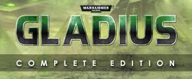 Warhammer 40,000: Gladius Complete Edition