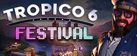 Tropico 6 - Festival