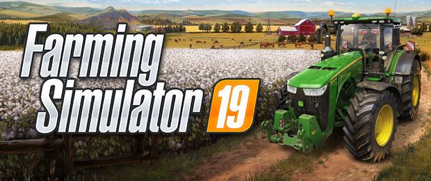 Farming Simulator 19 Launch-Trailer: Es geht los!