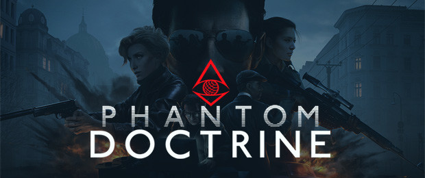 Phantom Doctrine released – watch the launch trailer here