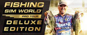 Fishing Sim World Pro Tour Deluxe