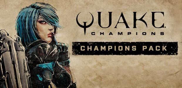Quake Champions - Champions Pack