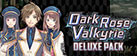 Dark Rose Valkyrie - Deluxe Pack