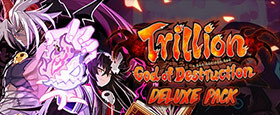 Trillion: God of Destruction - Deluxe Pack