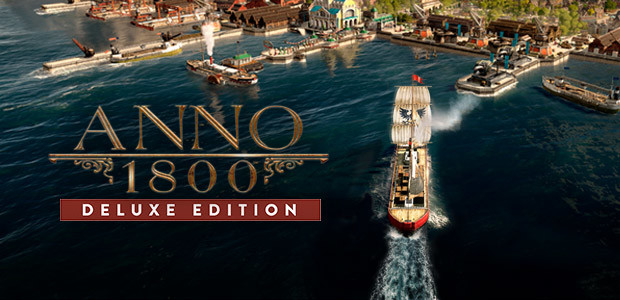 Anno 1800 Deluxe Uplay Ubisoft Connect For Pc Buy Now