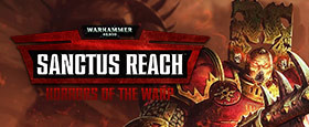 Warhammer 40,000: Sanctus Reach - Horrors of the Warp