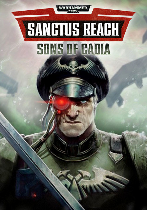 Warhammer 40,000: Sanctus Reach - Sons of Cadia - Cover