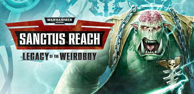 Warhammer 40,000: Sanctus Reach - Legacy of the Weirdboy - Cover / Packshot
