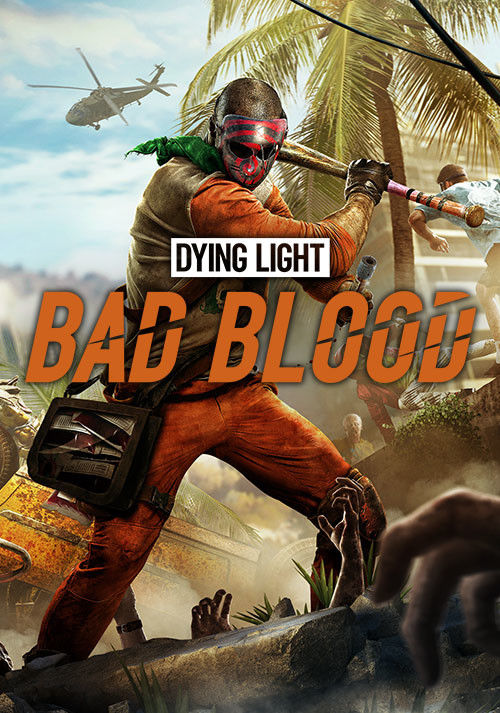 Dying Light: Bad Blood - Cover