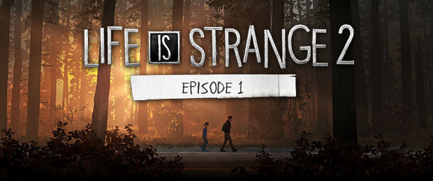 Life is Strange 2: Launch-Trailer zum Release der 2. Episode
