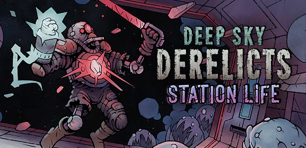 Deep Sky Derelicts: Station Life