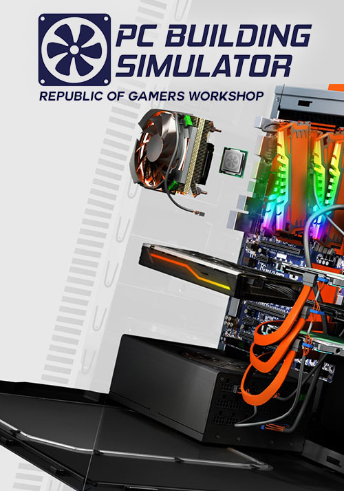 PC Building Simulator - Republic of Gamers Workshop - Cover / Packshot