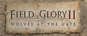 Field of Glory II: Wolves at the Gate