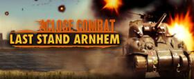 Close Combat: Last Stand Arnhem (GOG)