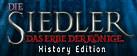 Die Siedler: Das Erbe der Könige -History Edition