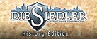 Die Siedler: Aufstieg eines Königreiches - History Edition