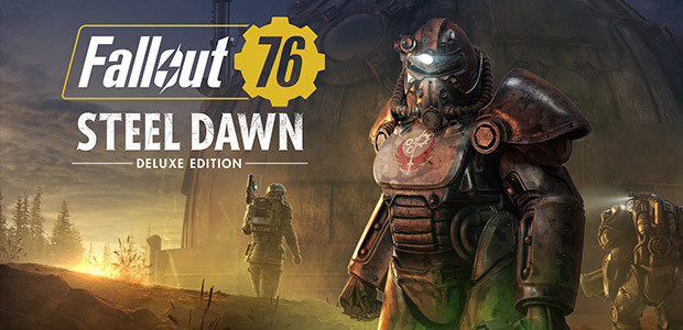 Fallout 76: Steel Dawn Deluxe Edition
